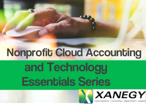 Nonprofit Cloud Accounting and Technology Essentials Series
