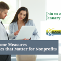 Outcome Measures: The Metrics That Matter for Nonprofits January 18